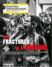 Courrier International - Courrier international Hors-série N° 79, oc : Les fractures de l'Amérique.