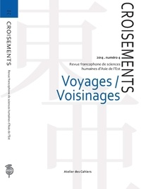Kenneth White - Croisements N°4 : Voyages / Voisinages.