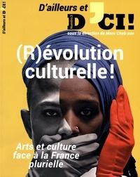 Marc Cheb Sun - D'ailleurs et d'ici ! N° 3 : (R)évolution culturelle !.