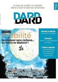 Eric Fourreau - Dard/Dard N° 1, novembre 2019 : Mobilité - Se déplacer sans carbone.