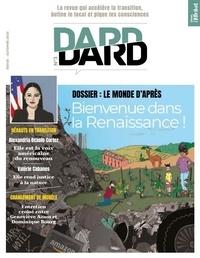 Eric Fourreau - Dard/Dard N° 3, automne 2020 : Bienvenue dans la Renaissance !.