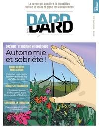Eric Fourreau - Dard/Dard N° 4, printemps 2021 : Autonomie et sobriété !.