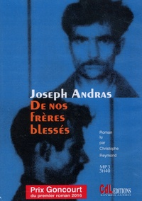 Joseph Andras - De nos frères blessés. 1 CD audio MP3