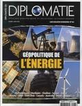 Alexis Bautzmann - Diplomatie Les grands dossiers  : Géopolitique de l'énergie.