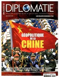 Alexis Bautzmann - Diplomatie Les Grands dossiers  : Géopolitique de la Chine.