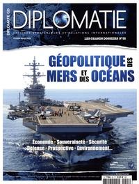 Alexis Bautzmann - Diplomatie Les grands dossiers  : Géopolitique des mers et des océans.