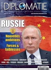 Alexis Bautzmann - Diplomatie Les grands dossiers  : Russie, nouvelles ambitions, forces & faiblesses.