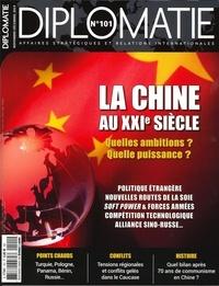 Alexis Bautzmann - Diplomatie N° 101, novembre-déc : La Chine au XXIe siècle.