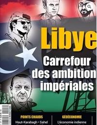 Alexis Bautzmann - Diplomatie N° 107, décembre 202 : Libye - Carrefour des ambitions impériales.