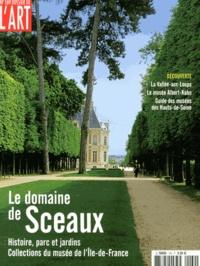 Jeanne Faton-Boyancé - Dossier de l'art N° 169, Décembre 200 : Le domaine de Sceaux.