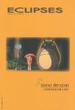 Yann Calvet et Jérôme Lauté - Eclipses N° 45/2009 : Hayao Miyazaki - L'enfance de l'art.