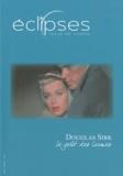 Youri Deschamps - Eclipses N° 46/2010 : Douglas Sirk - Le goût des larmes.