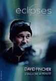 Yann Calvet et Jérôme Lauté - Eclipses N° 51/2012-2 : David Fincher - Simulacre et réalité.