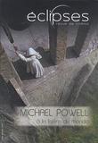 Youri Deschamps - Eclipses N° 53/2014-1 : Michael Powell - A la lisière du monde.