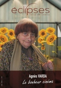 Saad Chakali - Eclipses N° 66 : Agnès Varda - Le bonheur cinéma.