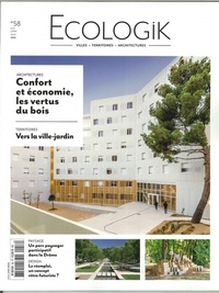 Laurie Picout - Ecologik N° 58, juin 2018 : Confort et économie, les vertus du bois.