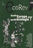 José Bové et Isabelle Bruno - EcoRev' N° 32, Mai 2009 : Quelle Europe pour quelle écologie ?.