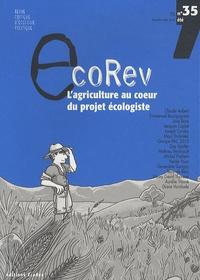 Claude Aubert et Emmanuel Bourguignon - EcoRev' N° 35, Eté 2010 : L'agriculture au coeur du projet écologique.