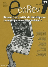 Emmanuel Dessendier et Anita Rozenholc - EcoRev' N° 37, Eté 2011 : Réseau(x) et société de l'intelligence - Le numérique sème-t-il la révolution ?.