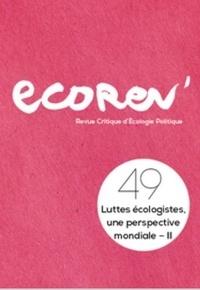 Ecorev' - EcoRev' N° 49 : Luttes écologistes, une perspective mondiale II.