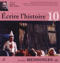 Pierre Savy - Ecrire l'histoire N° 10, Automne 2012 : Mensonges (2).