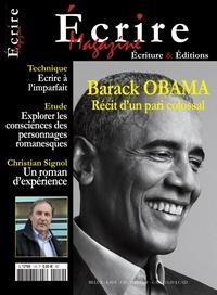 Collectif d'auteurs - Ecrire magazine N° 119 : Barack Obama - Récit d'un pari colossal.