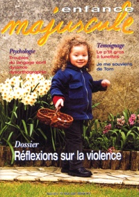 Collectif - Enfance majuscule N° 70 Mai-Juin 2003 : Réflexions sur la violence.