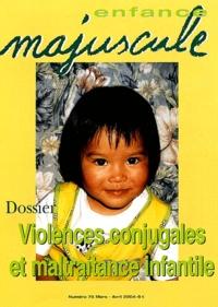 Simone Chalon et Marceline Gabel - Enfance majuscule N° 75 Mars-Avril 200 : Violences conjugales et maltraitance infantile.