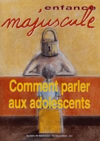 Simone Chalon et Joe Finder - Enfance majuscule N° 78, Septembre-oct : Comment parler aux adolescents.