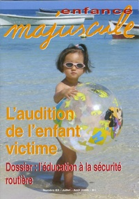 Patricia Chalon - Enfance majuscule N° 83, Juillet-Août : L'audition de l'enfant victime.