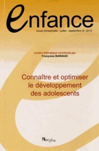 Françoise Bariaud - Enfance Volume 64 N° 3, Juil : Connaître et optimiser le développement des adolescents.