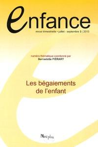 Bernadette Piérart - Enfance Volume 65 N° 3 juill : Les bégaiements de l'enfant.