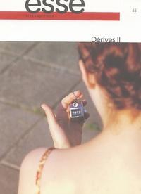 Sylvette Babin - Esse Arts+Opinions N° 55 : Dérives II.