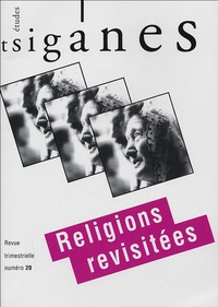 Alain Reyniers et  Collectif - Etudes tsiganes N° 20 : Religions revisitées.