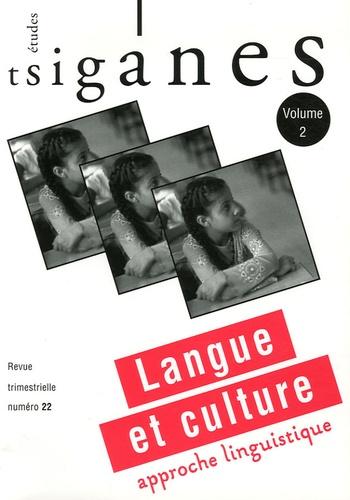 Alain Reyniers et Marcel Courthiade - Etudes tsiganes N° 22 : Langue et culture - Tome 2, Approche linguistique.