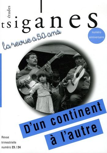 Alain Reyniers et Iulia Hasdeu - Etudes tsiganes N° 23-24 : D'un continent à l'autre.