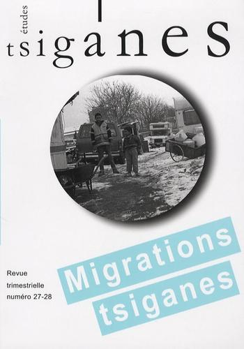 Jacqueline Charlemagne - Etudes tsiganes N° 27-28 : Migrations tsiganes.