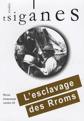 Alain Reyniers et Didier Botton - Etudes tsiganes N° 29 : L'esclavage des Rroms.