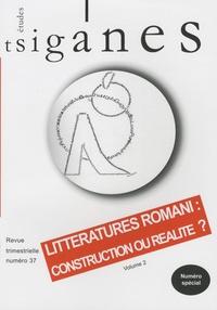 Cécile Kovacshazy - Etudes tsiganes N° 37 : Littératures romani : construction ou réalité ? - Volume 2.