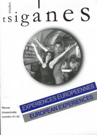 Stéphane Lévêque - Etudes tsiganes N° 41-42 : Expériences européennes - Savoir et savoir-faire des Roms et Gens du voyage.
