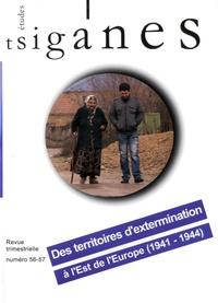 Stéphane Lévêque - Etudes tsiganes N° 56-57 : Des territoires d'extermination à l'Est de l'Europe (1941-1944). 1 CD audio