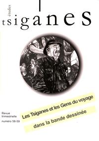 Alain Reyniers - Etudes tsiganes N° 58-59 : Les Tsiganes et les Gens du Voyage dans la bande-dessinée.