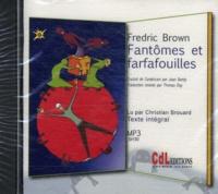 Fredric Brown - Fantômes et farfafouilles. 1 CD audio MP3