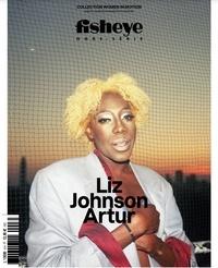 BE Contents (Editions) - Fisheye Hors-série : Liz Johnson Artur.