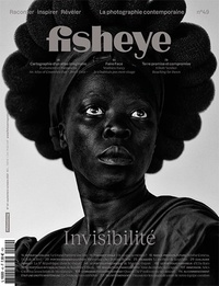 BE Contents (Editions) - Fisheye N° 49, Septembre 202 : Invisibilité.