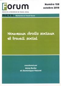 Anna Rurka et Dominique Paturel - Forum N° 158, octobre 2019 : Nouveaux droits sociaux et travail social.