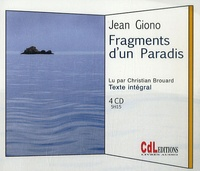 Jean Giono - Fragments d'un Paradis. 4 CD audio