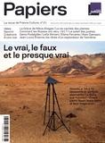 Philippe Thureau-Dangin - France Culture Papiers N° 21, juillet-septe : Le vrai, le faux et le presque vrai.