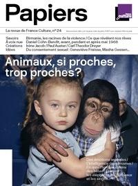 Philippe Thureau-Dangin - France Culture Papiers N° 24, avril-juin 20 : Animaux, si proches, trop proches ?.