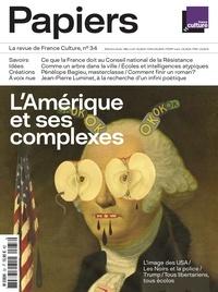 Philippe Thureau-Dangin - France Culture Papiers N° 34, octobre-décem : L'Amérique et ses complexes.